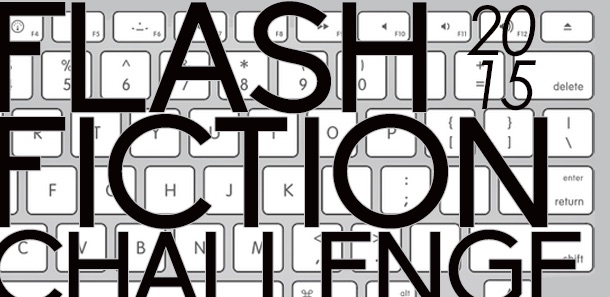 The Flash Fiction Challenge 2015